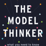 "200: Scott E. Page | Modeling, Complex Systems, And Applications In ""The Model Thinker"""